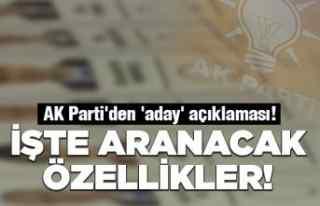 AK Parti aradıkları 'aday özellerini'...