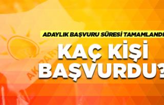 AK Parti'de kaç kişi aday adayı oldu?