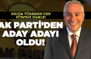 Nedim Türkmen'den sürpriz hamle!