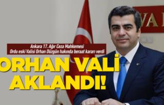 Ordu eski Valisi Orhan Düzgün aklandı!