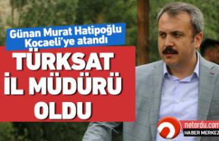 Murat Hatipoğlu Türksat İl Müdürü oldu