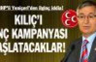 """MHP'li Yeniçeri: """"Kılıç'ı linç kampanyası..."""