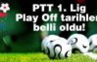 PTT 1. Lig Play Off tarihleri belli oldu