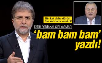 Ahmet Hakan 'bam bam bam' yazdı!