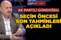 AK Partili Gündoğdu son tahminleri açıkladı