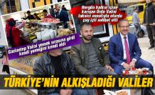 Türkiye bu valileri konuşuyor!