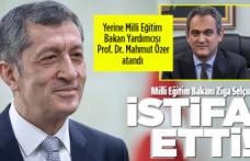 Milli Eğitim Bakanı Selçuk istifa etti!