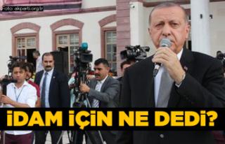 Cumhurbaşkanı Erdoğan'dan 'idam'...