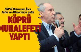 CHP'li Muharrem İnce'den Ordu adaylarına...