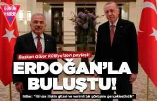 Cumhurbaşkanı Erdoğan Başkan Güler'i kabul...