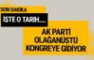 AK Parti'de kongre kararı tarihi belli oldu