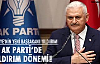 AK Parti'de Yıldırım dönemi!