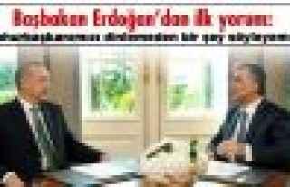 Başbakan Erdoğan'dan ilk yorum