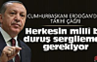 Erdoğan'dan tarihi çağrı