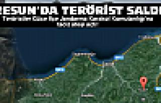 Giresun'da terörist saldırı!
