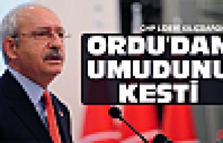 Kılıçdaroğlu Ordu'dan umudunu kesti