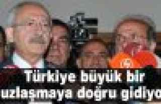 Kılıçdaroğlu: Türkiye büyük bir uzlaşmaya...