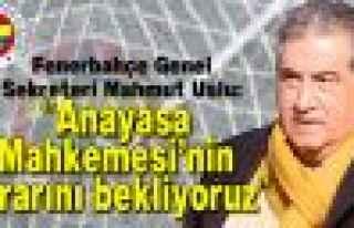 "Mahmut Uslu: ""Anayasa Mahkemesi'nin kararını..."