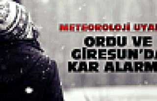 Ordu ve Giresun'a yoğun kar uyarısı!