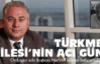 Türkmen Ailesi'nin acı günü
