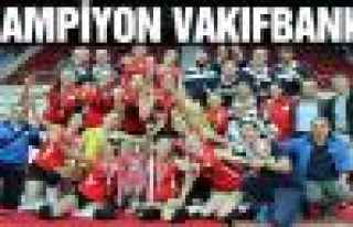 Vakıfbank Bayan Voleybol takımı Türkiye şampiyonu