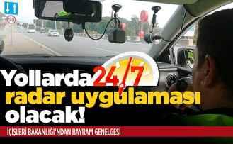 Trafikte 7/24 radar uygulaması olacak!