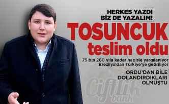 Teslim olan 'Tosuncuk' Türkiye'ye getiriliyor