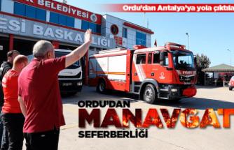Ordu'dan Antalya Manavgat seferberliği