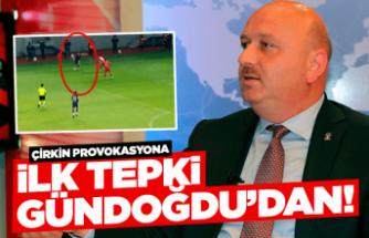 Provokasyona AK Partili Gündoğdu'dan sert tepki!