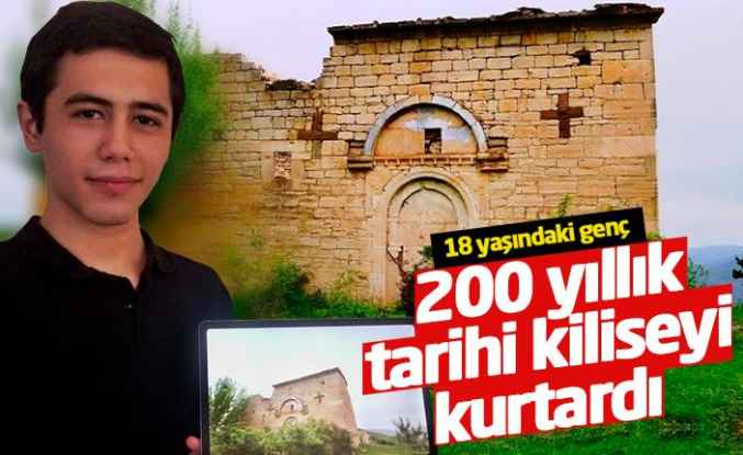 18 yaşındaki genç 200 yıllık tarihi kurtardı