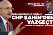 CHP'de İdris Naim Şahin dosyası kapandı!