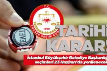 YSK'dan İstanbul için tarihi karar!