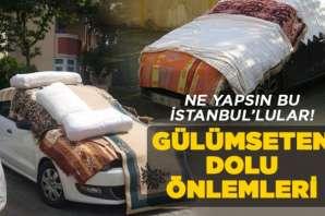 İstanbullu'ların gülümseten dolu önlemleri!