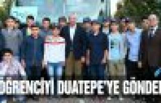 40 öğrenciyi Duatepe'ye gönderdi!