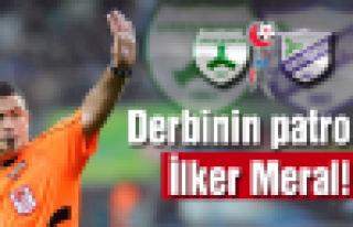 Derbinin patronu İlker Meral!