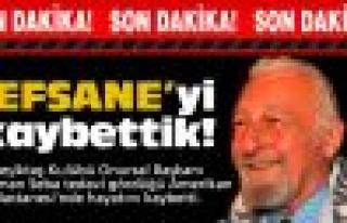 Efsane Başkan Süleyman Seba hayatını kaybetti!