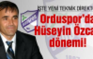 Orduspor'da Hüseyin Özcan dönemi!