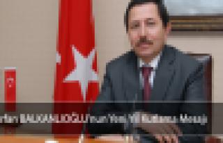 Vali Balkanlıoğlu 2015'te birlik ve beraberlik diledi!