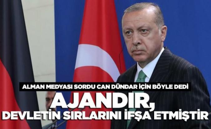 """Erdoğan: """"Can Dündar ajandır"""""""