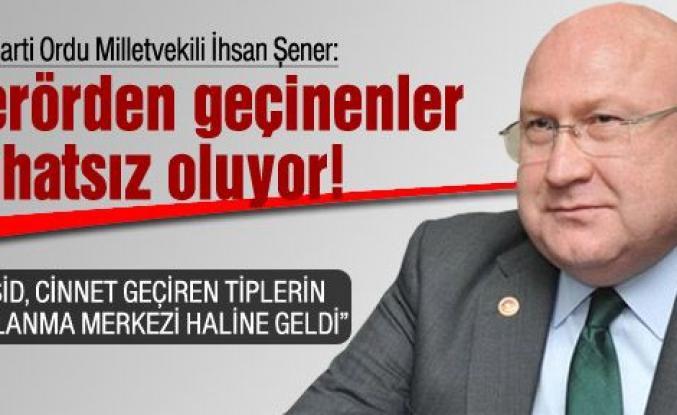 """Ak Partili Şener: """"Terörden geçinenler rahatsız oluyor"""""""