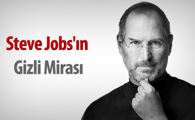 Steve Jobs'ın gizli mirası
