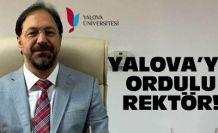 Yalova Üniversitesi'ne Ordulu rektör