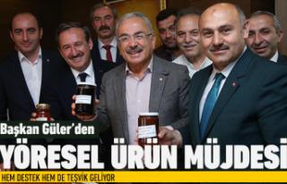 Başkan Güler'den 'yöresel ürün'...