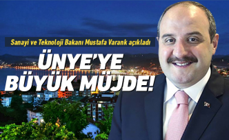 Bakan Varank'tan Ünye'ye müjde!