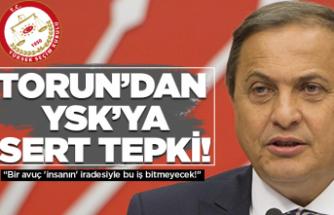 CHP'li Torun 'bir avuç insan' dedi!